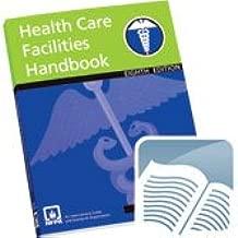 Nepa 99: Health Care Facilities Handbook (NFPA, NFPA 99: Health Care Facilities Handbook)
