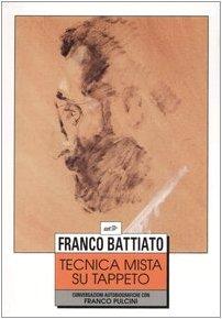 Tecnica mista su tappeto. Conversazioni autobiografiche con Franco Pulcini