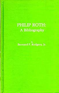 Philip Roth: A bibliography, (The Scarecrow author bibliographies, no. 19)