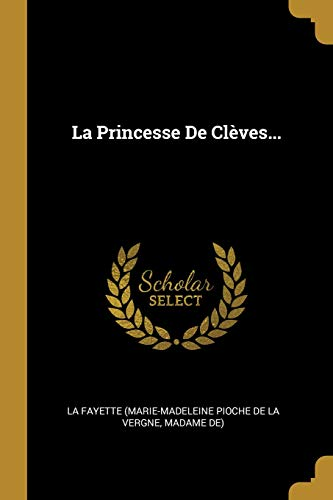 La Princesse de Clèves...
