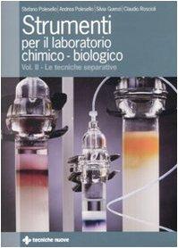 Strumenti per il laboratorio chimico-biologico. Ediz. illustrata: 2