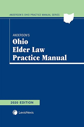 Compare Textbook Prices for Anderson's Ohio Elder Law Practice Manual 2020 Edition ISBN 9781522179719 by Rachel A. Kabb-Effron