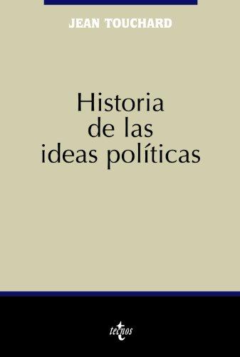 Historia de las ideas políticas (Ciencia Política - Semilla y Surco - Serie de Ciencia Política)