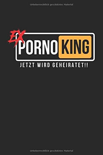 Ex Porno King Junggesellenabschied Hochzeit JGA: Hochzeit Polterabend Fest JGA Notenlinien Notenheft Klavier Flöte Gitarre A5 120 Seiten