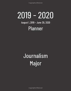 2019-2020 Planner: Journalism Major - Monthly Weekly Organizer & Diary for Students