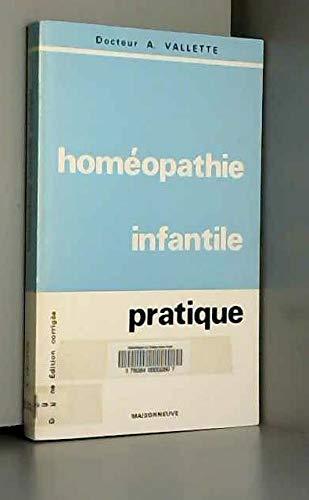 Homéopathie infantile pratique