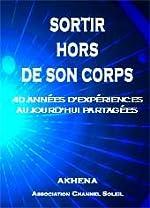 SORTIR HORS DE SON CORPS d'AKHENA