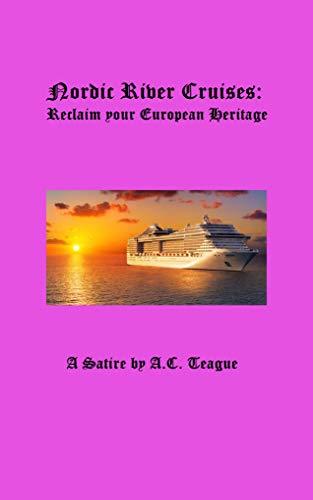 Nordic River Cruises: A Satire (English Edition)