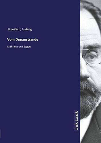Bowitsch, L: Vom Donaustrande