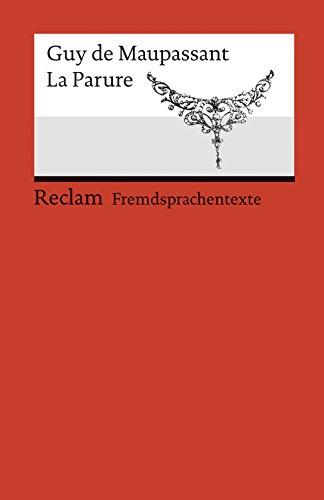 La Parure: Reclams Rote Reihe – Fremdsprachentexte