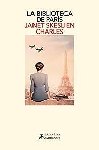 La biblioteca de París par Janet Skeslien Charles