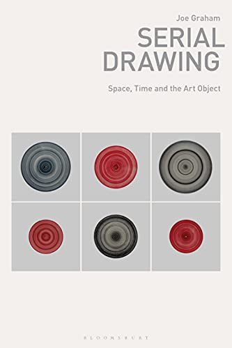 Serial Drawing: Space, Time and the Art Object (Drawing In) (English Edition)