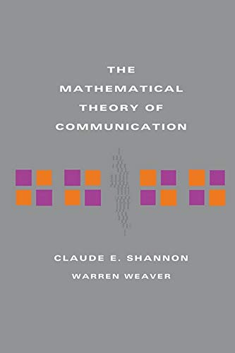 Compare Textbook Prices for The Mathematical Theory of Communication 16th Printing Edition ISBN 9780252725487 by Claude E. Shannon,Warren Weaver