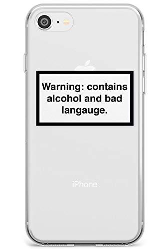 Case Warehouse Achtung: Enthält Alkohol & Bad Sprache Slim Hülle kompatibel mit iPhone 7 Plus TPU Schutz Light Phone Tasche mit Warnschild Minimal Design Zitat