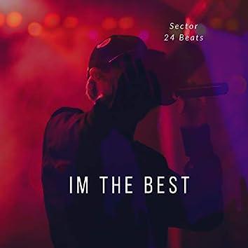 Im The Best