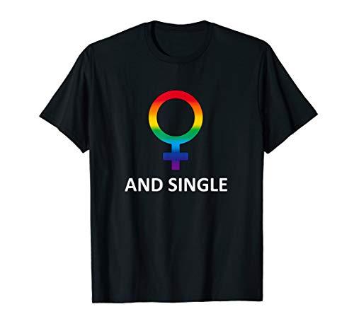 Lesbian and Single Shirt