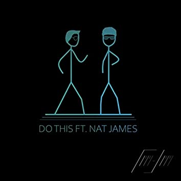 Do This (feat. Nat James)