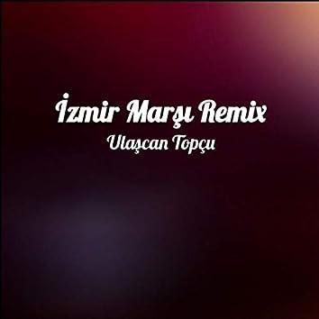 İzmir Marşı (Remix)
