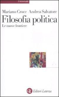 Filosofia politica. Le nuove frontiere