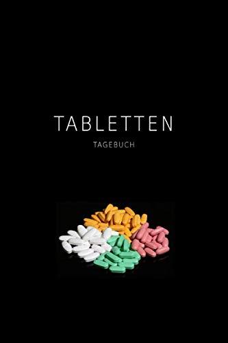 Tabletten Tagebuch: Pillen & Medikamentenplan zum Eintragen | DIN A5 | 120 Seiten