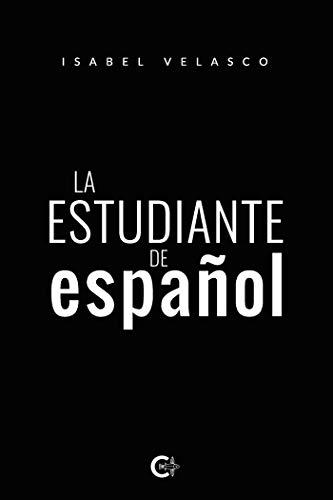 La estudiante de español de Isabel Velasco