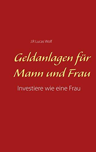 Geldanlagen für Mann und Frau: Investiere wie eine Frau