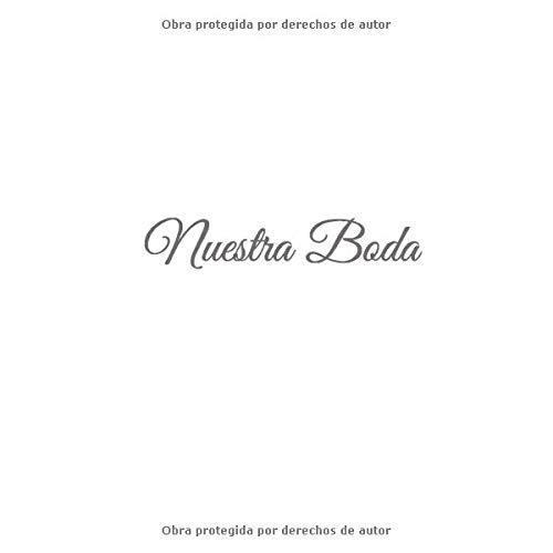 Nuestra Boda: Libro De Visitas Nuestra Boda - accesorios boda decoracion ideas regalos eventos firmas fiesta hogar invitados fiesta para wedding boda ... firmas Nuestra Boda) (Spanish Edition)