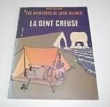 La Dent creuse (Les Aventures de Jack Palmer) - Éditions du Fromage