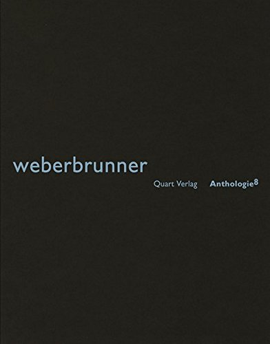 weberbrunner: Roger Weber, Boris Brunner (Anthologie)