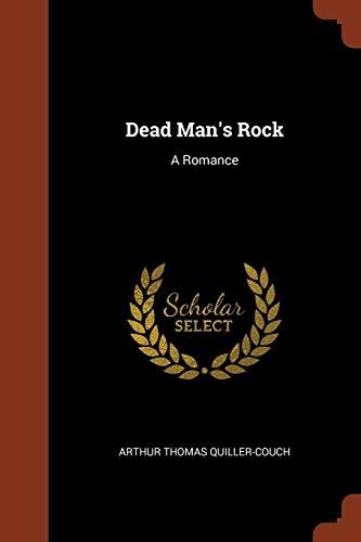 Dead Man's Rock: A Romance
