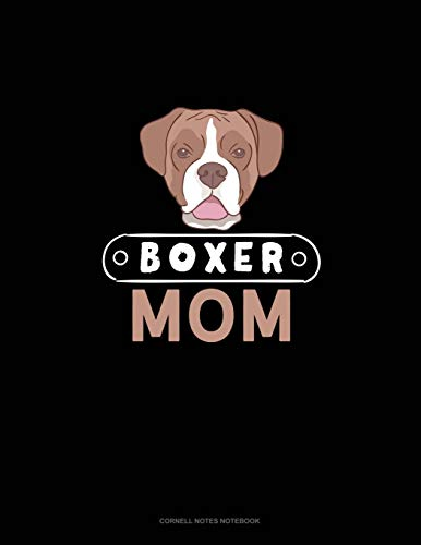 Boxer Mom: Cornell Notes Notebook