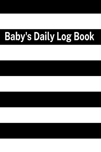 Baby's Daily Log Book: track 90 days | Easy to Fill Pages | Healthcare for you Newborn | Monitor log for your doctor