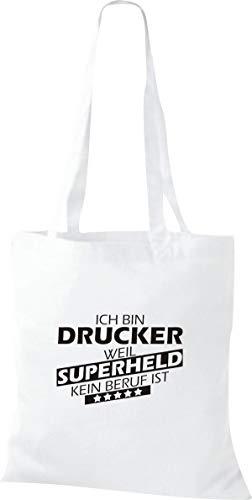 Shirtstown Stoffbeutel, Ich bin Drucker, weil Superheld kein Beruf ist, Spruch Sprüche, Tasche Beutel, Jute, Shopper, einkaufen Logo Motiv Ausbildung Beruf, weiss