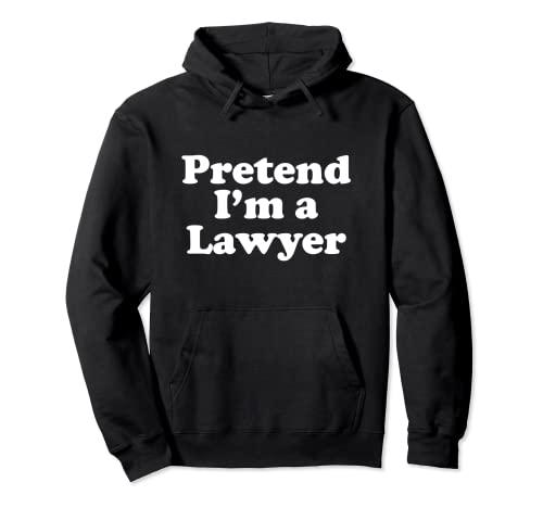 Disfraz divertido de Halloween de Finge I'm A Lawyer Sudadera con Capucha