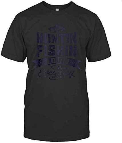 Desyaiw Luca POLETTO Huntin Fishin And Lovin Everyday Tshirt Hunting Fishing,Black T-Shirt,Medium