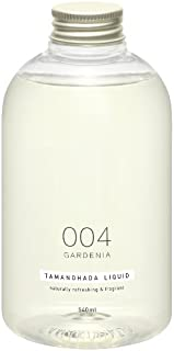 TAMANOHADA LIQUID 004 GARDENIA(花园)540毫升