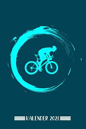 Kalender: Rennrad Kalender 2021 | Kalender & Notizbuch| Geschenk Rennradfahrer|A5 6x9 Format (15,24 x 22,86 cm)