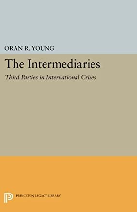 The Intermediaries: Third Parties in International Crises