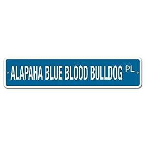 """Deerts 5059 SS Alapaha Blue Blood Bulldog 4"""" x 18"""" Novelty Street Sign Aluminum 19"""