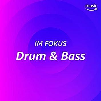 Im Fokus: Drum & Bass