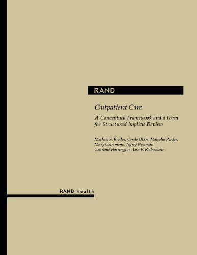 Outpatient Care: A Conceptual Framework and a Form for Structured Implicit Review PDF Books