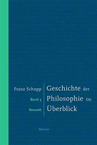Geschichte der Philosophie im Überblick / Geschichte der Philosophie im Überblick. Band 3. Neuzeit