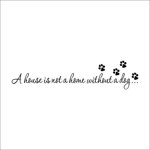 Etiqueta de la pared ZOZOSO Una Casa No Está En Casa Sin Un Perro Paw Imprimir Pared Pegatinas Citas Decalques Papel Pintado Diy Arte Decoración