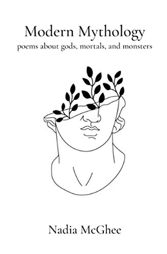 Modern Mythology: Poems about gods, mortals, and monsters