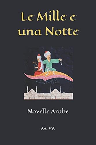 Le Mille e una Notte: Novelle arabe: 74