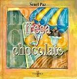 Fresa y chocolate. Karratua (KARRATUAK) (Spanish Edition)