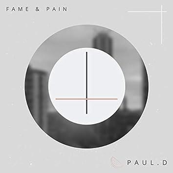 Fame & Pain