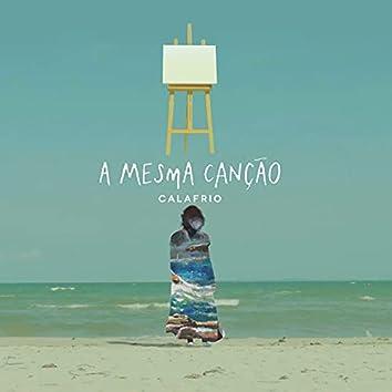 A Mesma Canção (Remix)
