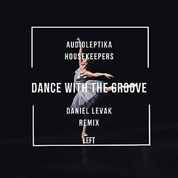 Dance with the Groove (Daniel Levak Remix)