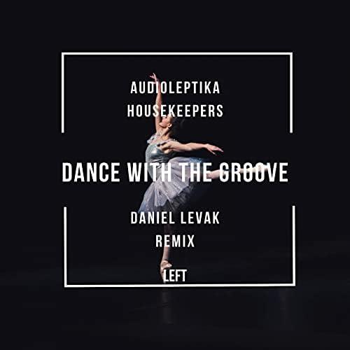 Daniel Levak, Audioleptika & The Housekeepers